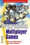 Programming Multiplayer Games