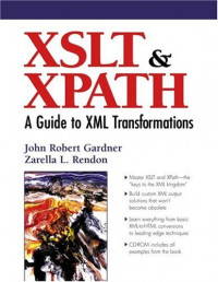 XSLT and XPATH: A Guide to XML Transformations