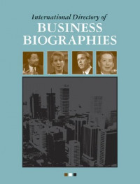 International Directory of Business Biographies Edition 1.