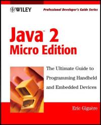 Java 2 Micro Edition: Professional Developer's Guide