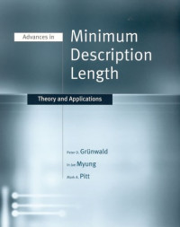 Advances in Minimum Description Length: Theory and Applications (Neural Information Processing)