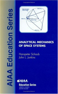 Analytical Mechanics of Space Systems (AIAA Education)