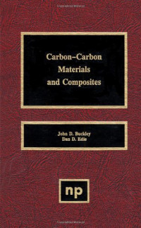 Carbon-Carbon Materials and Composites