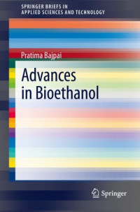 Advances in Bioethanol (SpringerBriefs in Applied Sciences and Technology)
