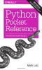 Python Pocket Reference (Pocket Reference)