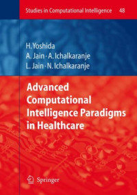 Advanced Computational Intelligence Paradigms in Healthcare - 1 (Studies in Computational Intelligence)