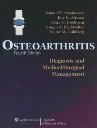 Osteoarthritis: Diagnosis and Medical / Surgical Management