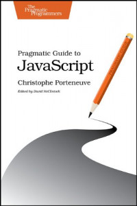 Pragmatic Guide to JavaScript (Pragmatic Guides)