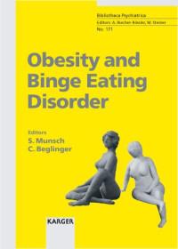 Obesity And Binge Eating Disorder (Bibliotheca Psychiatrica)
