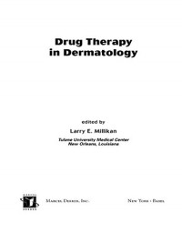 Drug Therapy in Dermatology (Basic and Clinical Dermatology)