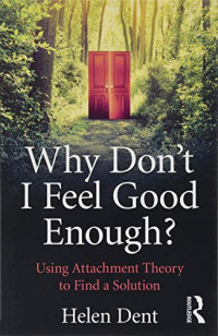 Why Don't I Feel Good Enough?