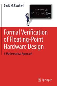 Formal Verification of Floating-Point Hardware Design