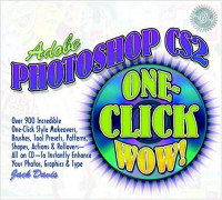 Adobe Photoshop CS2 One-Click Wow! (2nd Edition)