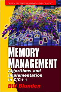 Memory Management: Algorithms and Implementation in C/C++