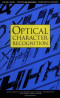 Optical Character Recognition (Wiley Series in Microwave and Optical Engineering)
