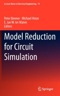Model Reduction for Circuit Simulation (Lecture Notes in Electrical Engineering)