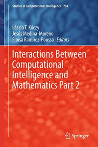 Interactions Between Computational Intelligence and Mathematics Part 2 (Studies in Computational Intelligence)