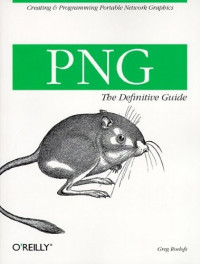 PNG: The Definitive Guide (O'Reilly Nutshell)