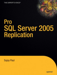 Pro SQL Server 2005 Replication (Definitive Guide)