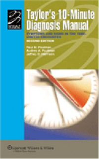 Taylor's 10-Minute Diagnosis Manual: Symptoms and Signs in the Time-Limited Encounter (Spiral Manual Series)