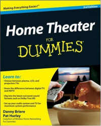 Home Theater For Dummies (Computer/Tech)