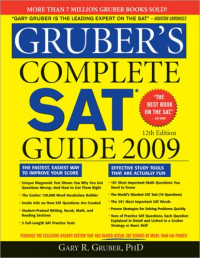 Gruber's Complete SAT Guide 2009 (Gruber's Complete SAT Guide -12th Edition)