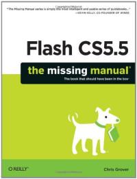 Flash CS5.5: The Missing Manual