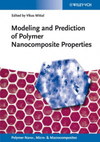 Modeling and Prediction of Polymer Nanocomposite Properties