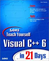 Sams Teach Yourself Visual C++ 6 in 21 Days