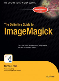 The Definitive Guide to ImageMagick