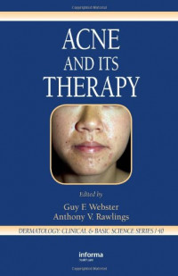 Acne and Its Therapy (Basic and Clinical Dermatology)