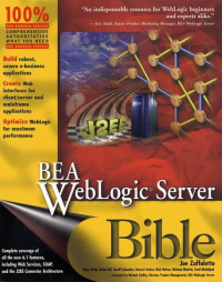 BEA Weblogic(R) Server Bible