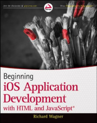 Beginning iOS Application Development with HTML and JavaScript (Wrox Programmer to Programmer)
