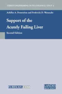 Support of the Acutely Failing Liver, 2nd Edition (Tissue Engineering Intelligence Unit)