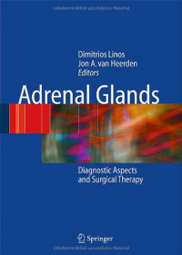 Adrenal Glands: Diagnostic Aspects and Surgical Therapy