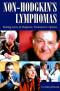 Non-Hodgkin's Lymphomas: Making Sense of Diagnosis, Treatment & Options (Patient Centered Guides)