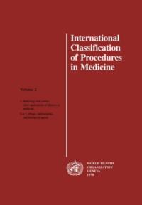 International Classification of Procedures in Medicine Vol 2