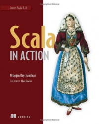 Scala in Action: Covers Scala 2.10