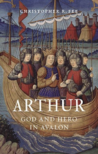 Arthur: God and Hero in Avalon