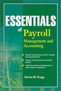 Essentials of Payroll: Management and Accounting