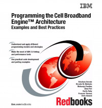 Programming the Cell Broadband Engine Architecture: Examples and Best Practices