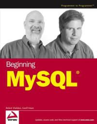 Beginning MySQL (Programmer to Programmer)