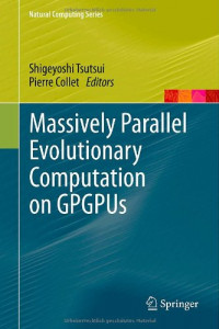 Massively Parallel Evolutionary Computation on GPGPUs (Natural Computing Series)