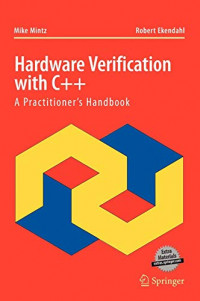 Hardware Verification with C++: A Practitioners Handbook