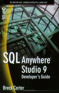 SQL Anywhere Studio 9 Developer's Guide (With CD-ROM)
