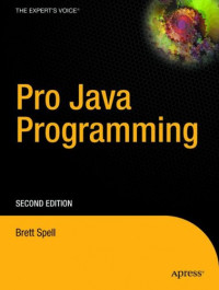 Pro Java Programming, Second Edition