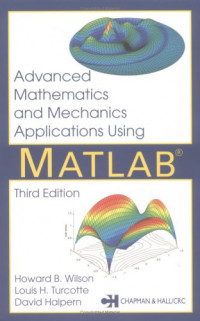 Advanced Mathematics and Mechanics Applications Using MATLAB, Third Edition