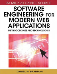 Software Engineering for Modern Web Applications: Methodologies and Technologies (Premier Reference Source)