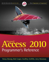 Access 2010 Programmer's Reference (Wrox Programmer to Programmer)