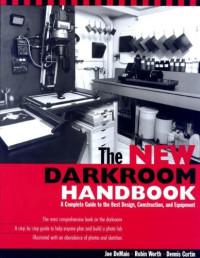 The New Darkroom Handbook